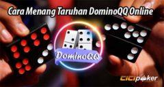 Cara Menang Taruhan DominoQQ Online